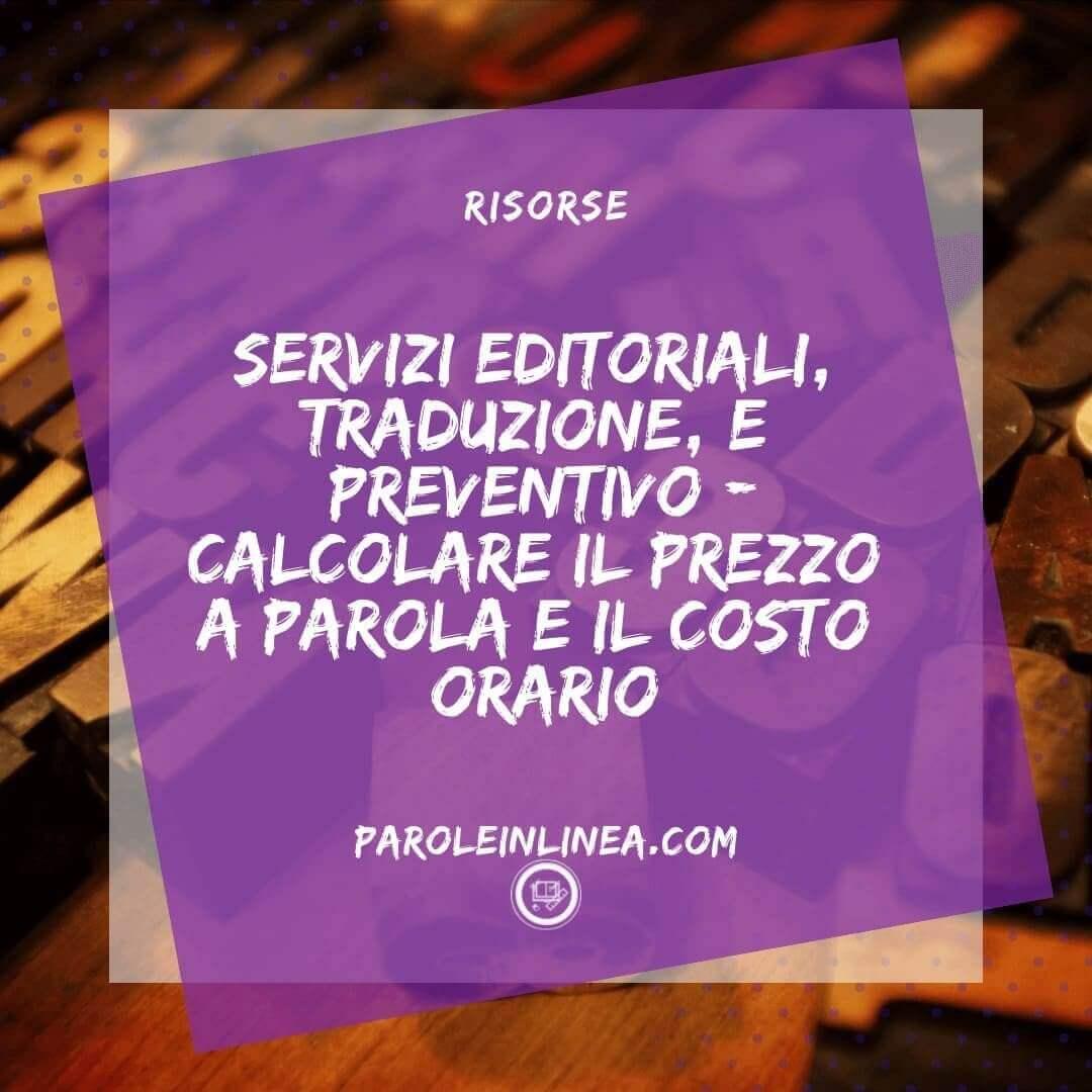 Due quadrati con scritto Articolo di #scritturacreativa #traduzione e #servizi editoriali e calcolo #preventivo per la sezione risorse di parole in linea