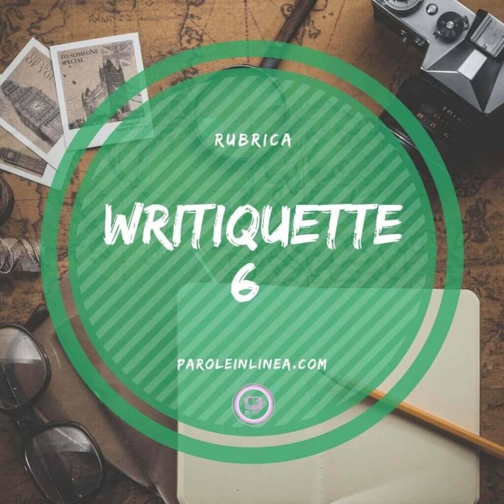 Writiquette #6: il GPS dello Scrittore